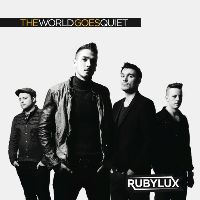 """Rubylux - """"The World Goes Quiet"""""""