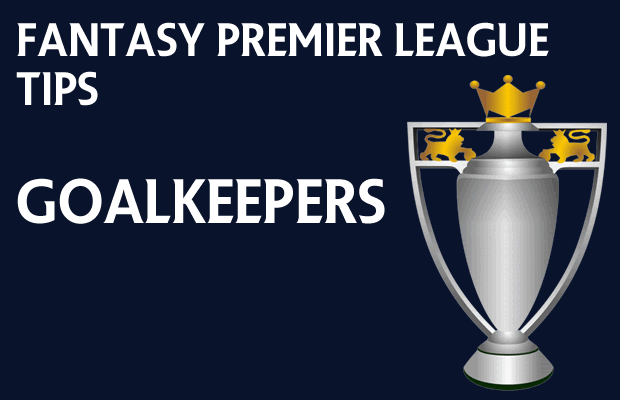 Fantasy Premier League tips Gameweek 3 goalkeepers round-up
