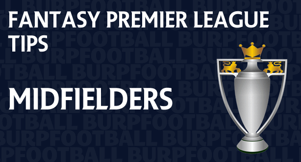 Fantasy Premier League tips gameweek 4 midfielders