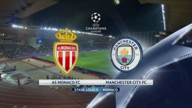 Full match: Monaco vs Manchester City