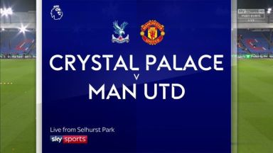 Full match: Crystal Palace vs Manchester United