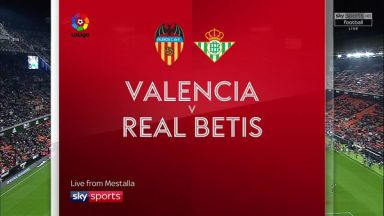 Full match: Valencia vs Real Betis