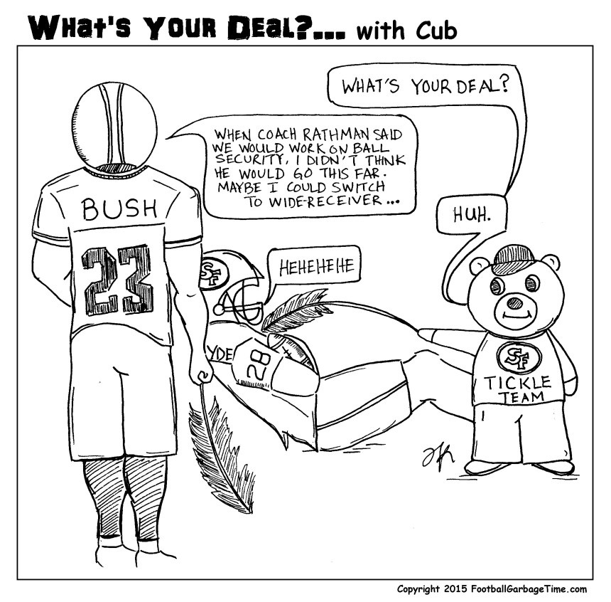 Whats Your Deal - San Francisco 49ers