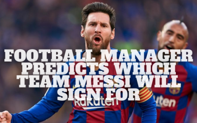 Football Manager 20 Predicts Where Lionel Messi Will Play Next Season
