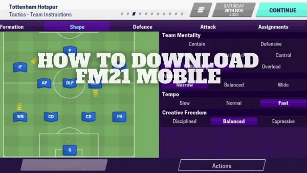 Download Football Manager 21 Mobile: Release Date, Differences