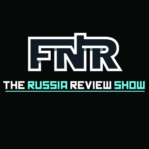 FNR The Russia Review Show