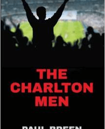 Book Review – The Charlton Men by Paul Breen