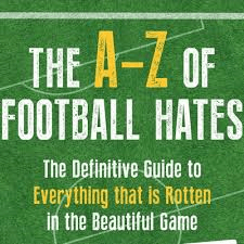Book review: The A-Z of Football Hates by Richard Foster