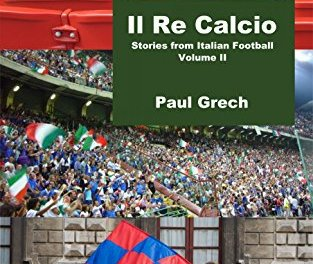 Book review: Il Re Calcio II by Paul Grech