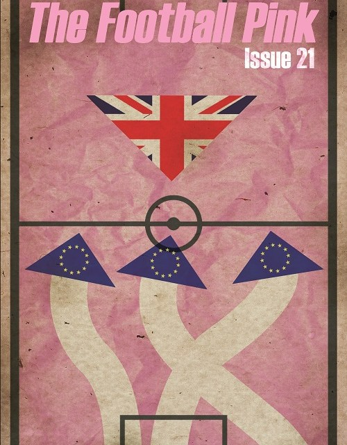 Available now: The Football Pink issue 21 – Britain and Europe