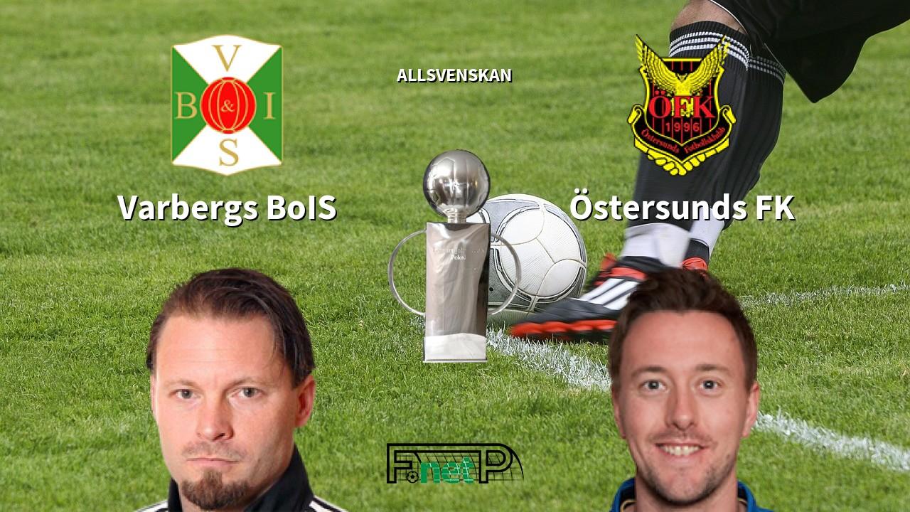 Varbergs Bois Vs Ostersunds Fk Prediction Sweden Allsvenskan Betting Tips 02 08 2020 The Bahart Express News