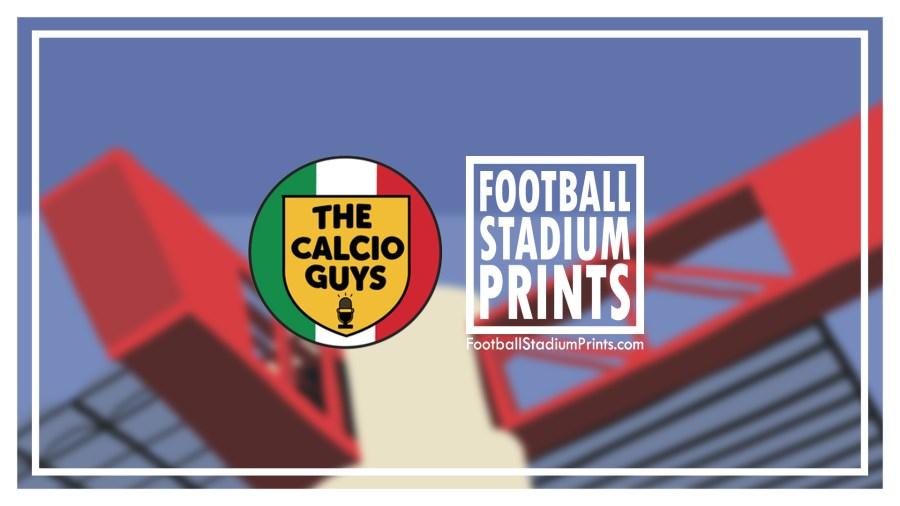 The Calcio Guys and Football Stadium Prints
