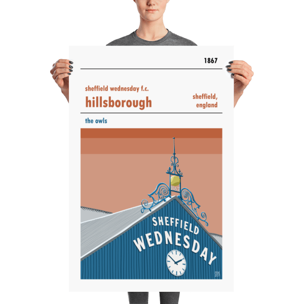 A large Sheffield Wednesday Poster of Hillsborough