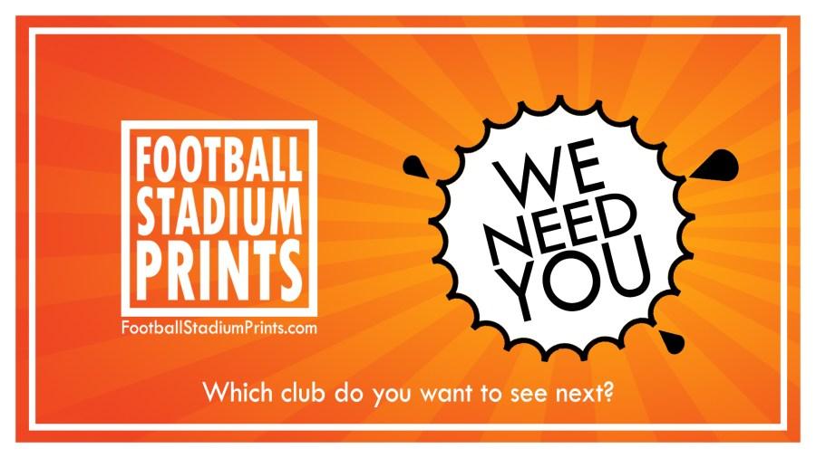 Football Stadium Prints needs YOU