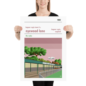 A football poster of Nyewood Lane, home to Bognor Regis Town FC