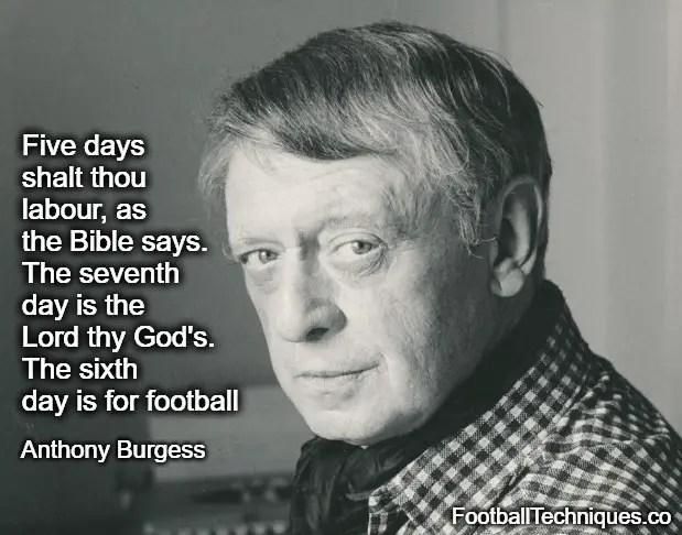Anthony Burgess quote