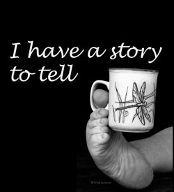 I have a story to tell