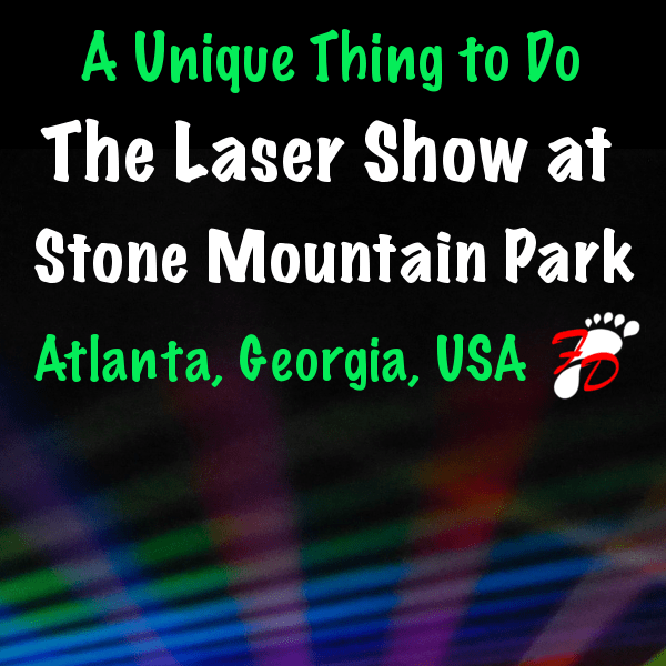 A Review of the Laser Show at Stone Mountain Park, Atlanta, Georgia