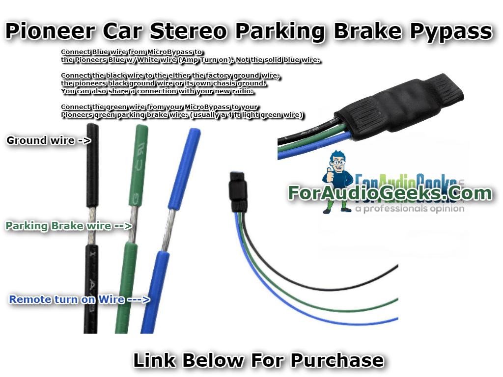 Pioneer Parking Brake Bypass Procedure - ForAudioGeeks com
