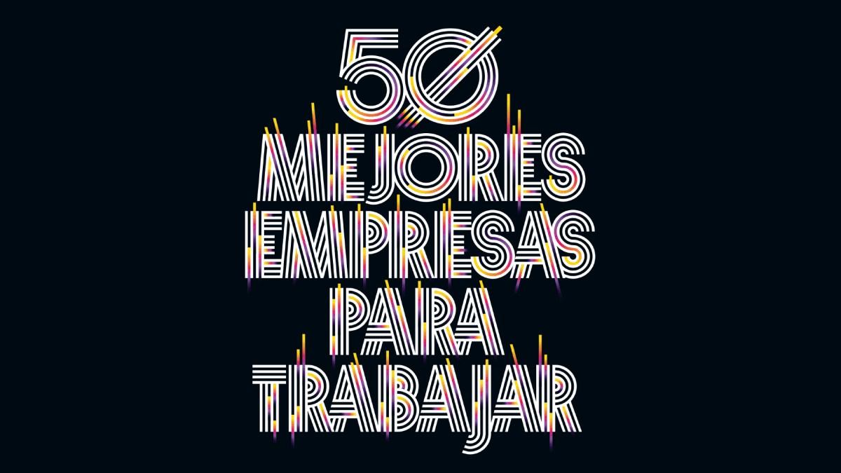 Las 50 mejores empresas para trabajar en España 2021