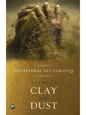 Book Review : Between Clay and Dust
