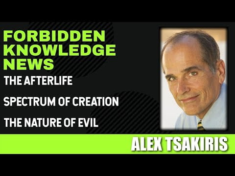 The Afterlife – Spectrum of Creation – The Nature of Evil with Alex Tsakiris