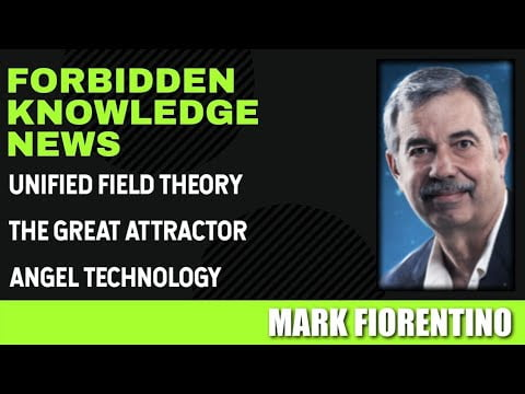 unified field theory the great attractor angel technology with mark fiorentino