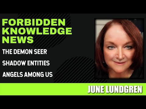 The Demon Seer – Shadow Entities – Angels Among Us with June Lundgren