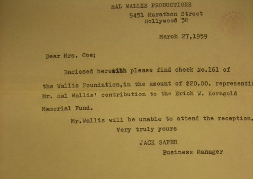 Even Hollywood had moved on and forgotten whether Korngold had gone to the dogs or not. The letter from Hal Wallace's foundation is short and the donation modest. Korngold was yesterday's man and Hollywood could only think of tomorrow.