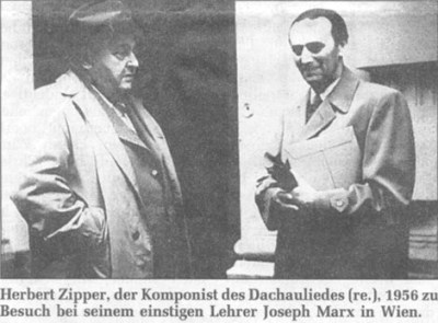 Joseph Marx reunited with his former pupil Herbert Zipper, composer of the Dachau Lied