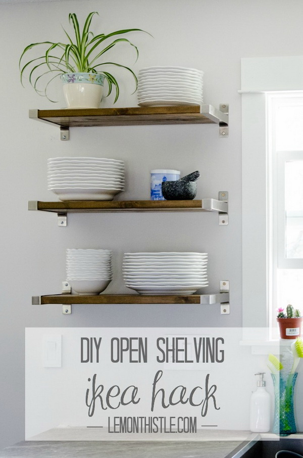 DIY Open Kitchen Shelving: Use Ikea brackets and some wooden boards to make those shelves you wanted. It not only create more storage for your dishes, but also looks so stylish and modern in your kitchen!