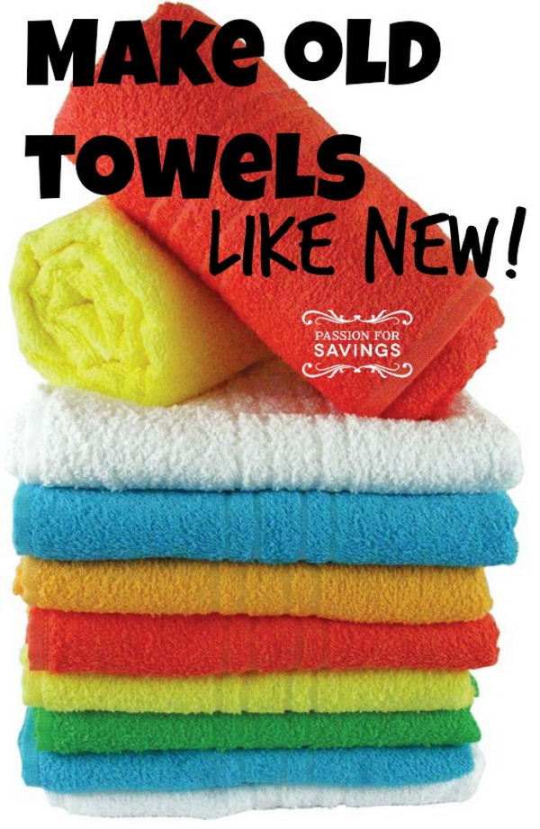 How to Make Your Old Towels Like New.