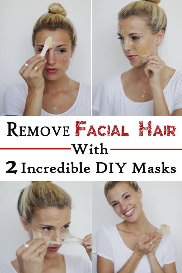 DIY Remove Facial Hair Masks With 2 Incredible DIY Masks.
