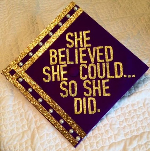 She Believe She Could...So She Did Graduation Cap.