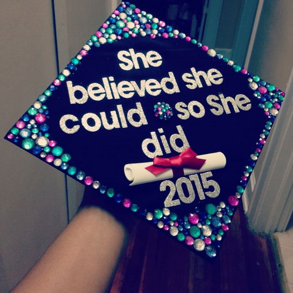 Multi Colored Rhinestones and Silver-glitter Quotes Decorated Graduation Cap---40+ Awesome Graduation Cap Ideas.