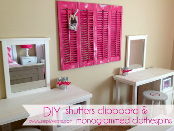 DIY Shutters Clipboard: Turn the shutters into this pretty clipboard for your girls' bedroom wall. Clip up the favorite pictures and artwork!