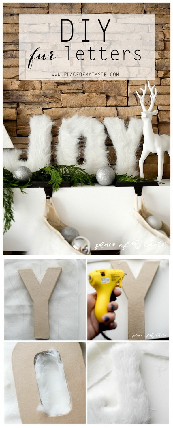 DIY Fur Decorative Letters. Use fur to decorate letters and add a touch of elegance to the your space! This will look great in a teen girl's room!