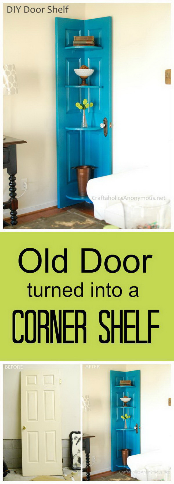DIY Corner Door Shelf. Repurpose an old door into a stylish shelf in an unused corner of a kitchen, living area or family room.