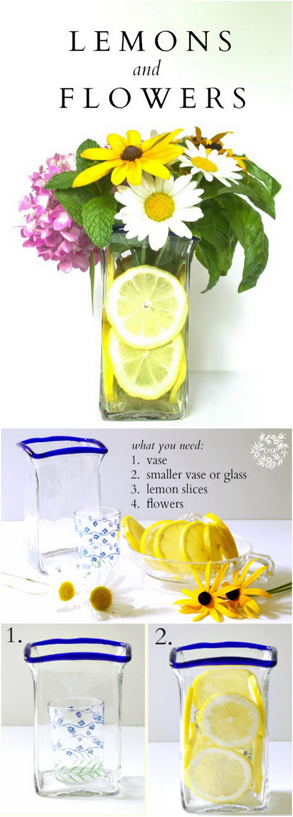 Lemon and Flower Arrangement. Lemon slices can be used as an embellishment within a vase to enhance the simple flower arrangement. This project works beautifully as décor at a summer party or wedding reception.