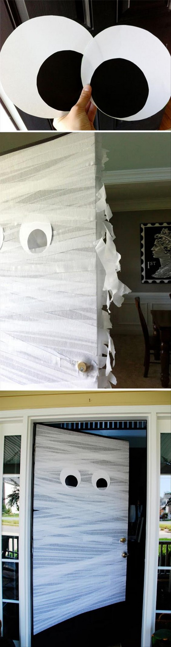 Wrap Door With White Streamers and Add 2 Big Eyes.