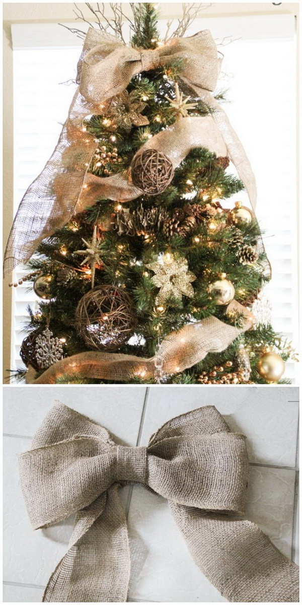 Easy DIY Burlap Bow Tree Topper. Add the perfect finishing touch to a rustic-themed Christmas tree with a giant burlap bow.