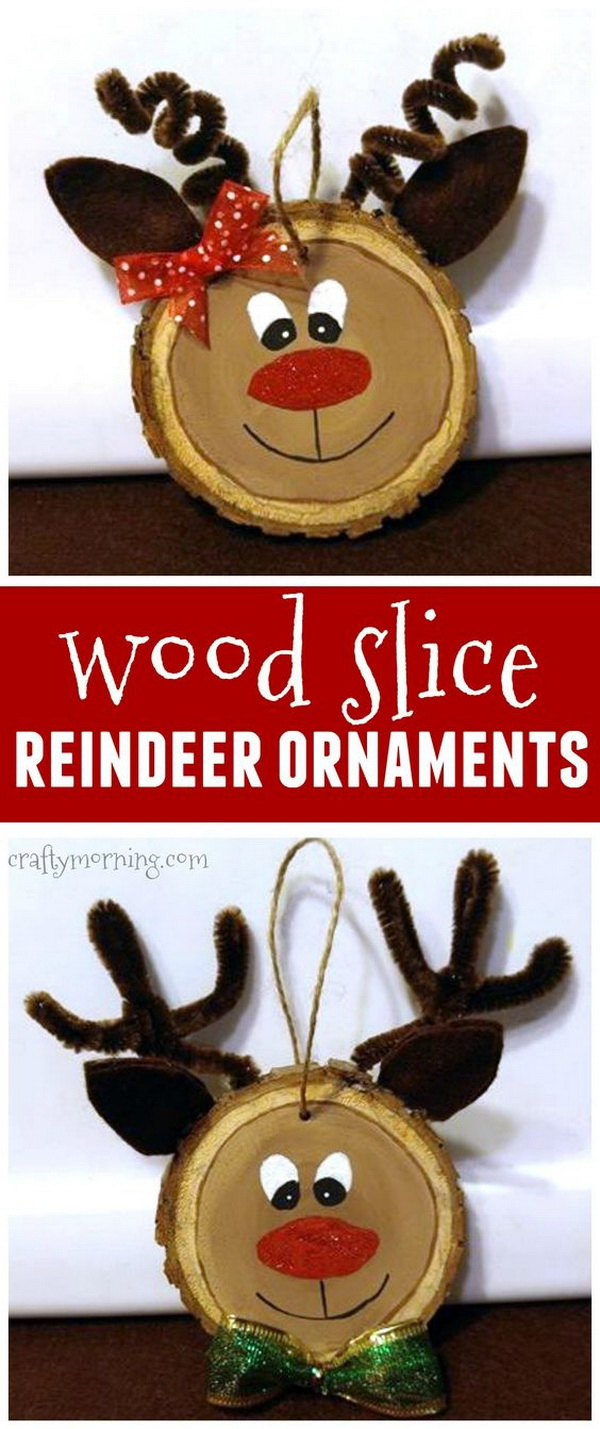 Wood Slice Reindeer Ornaments. Easy and Fun DIY Christmas crafts for You and Your Kids to Have Fun.