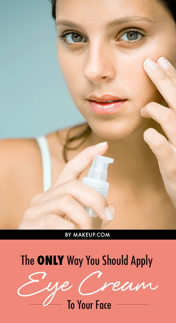The ONLY Way You Should Apply Eye Cream to Your Face.