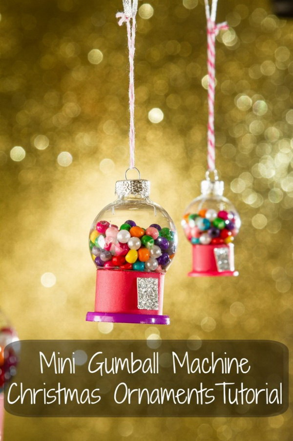 Mini Gumball Machine Christmas Ornament. Turn a small clear ornament into an adorable gumball machine and filled with beads in the color of your choice. It will add sweetness to your holiday tree!