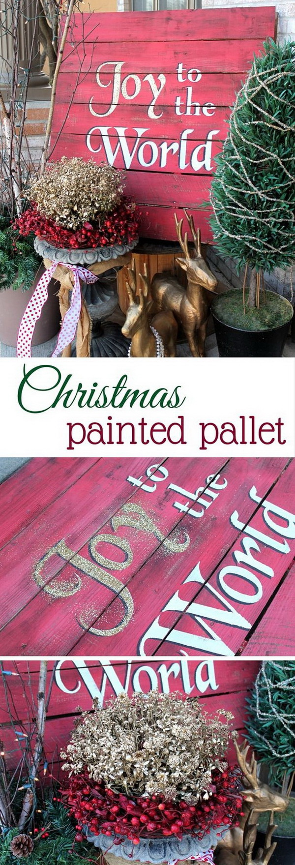 Joy to the World Christmas Pallet Welcome Sign. A great welcome sign to display on your front porch during this holiday season! Easy and quick to make with a bit of painting and woodworking skills.
