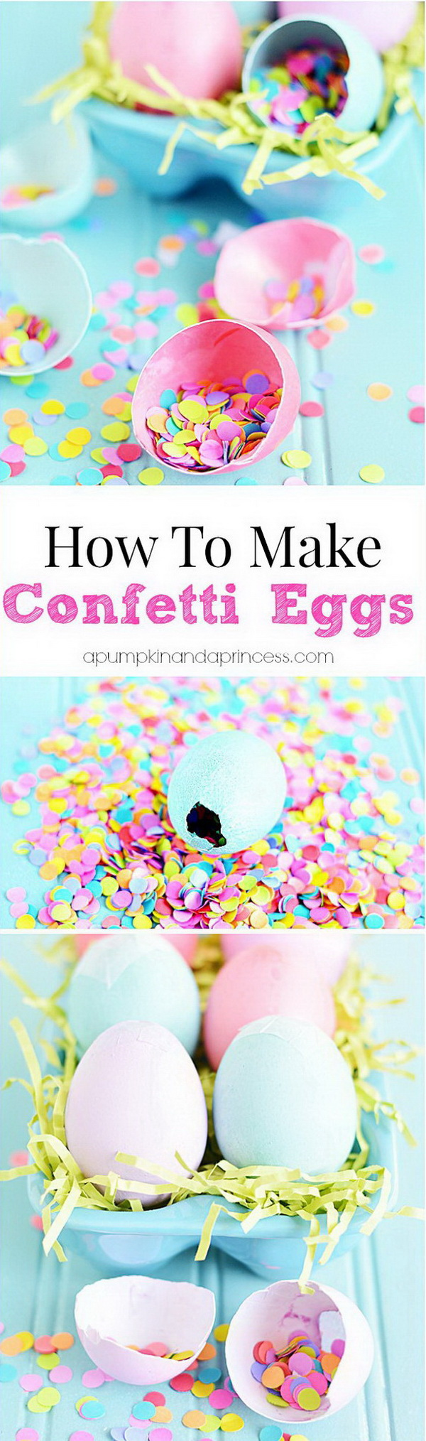 DIY Easter Decoration Ideas: DIY Confetti Filled Easter Eggs.