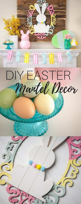DIY Easter Decoration Ideas: DIY Easter Mantel Decor.
