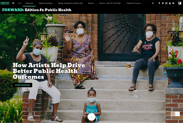 """The digital publication welcome page shows a group of BIPOC folks wearing masks, waving and sitting on their front steps. That image is from a story in the publication. A headline reads, """"How Artists Help Drive Better Public Health Outcomes"""""""