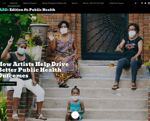 "The digital publication welcome page shows a group of BIPOC folks wearing masks, waving and sitting on their front steps. That image is from a story in the publication. A headline reads, ""How Artists Help Drive Better Public Health Outcomes"""