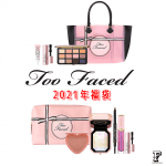 Too Faced 2021